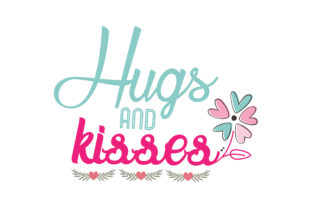 Print on Demand: Hugs and Kisses Graphic Crafts By TheLucky