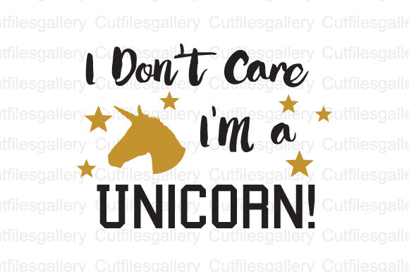 Download Free I Don T Care I M A Unicorn Svg Graphic By Cutfilesgallery for Cricut Explore, Silhouette and other cutting machines.