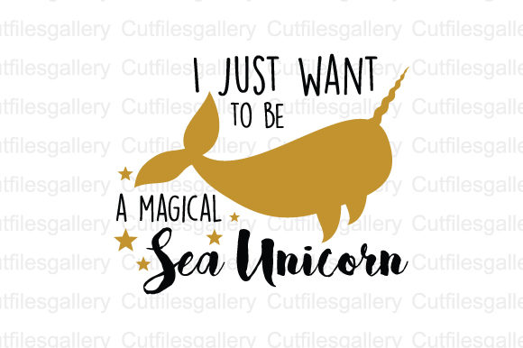 Download Free I Just Want To Be A Magical Sea Unicorn Svg Graphic By for Cricut Explore, Silhouette and other cutting machines.