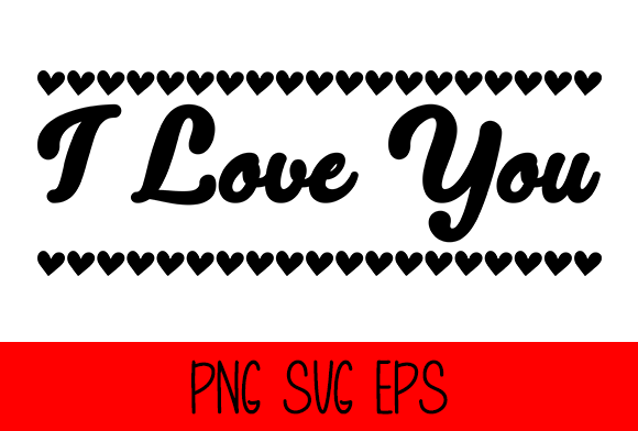 Download Free I Love You Graphic By Misti Creative Fabrica for Cricut Explore, Silhouette and other cutting machines.