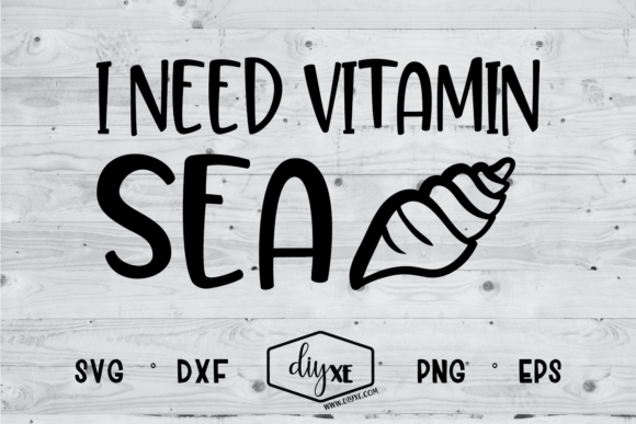I Need Vitamin Sea Graphic By Sheryl Holst Image 1