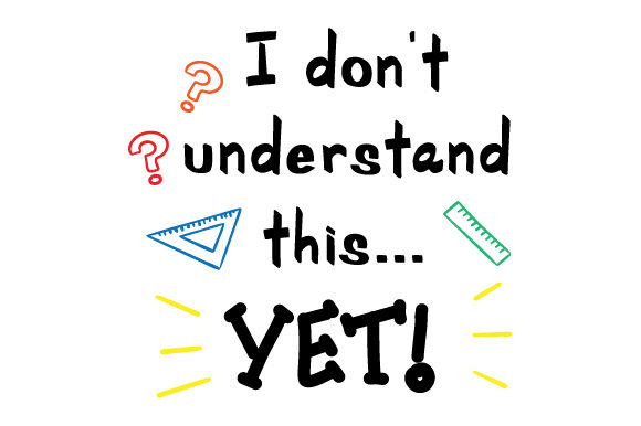 I Don't Understand This...yet School & Teachers Craft Cut File By Creative Fabrica Crafts - Image 1