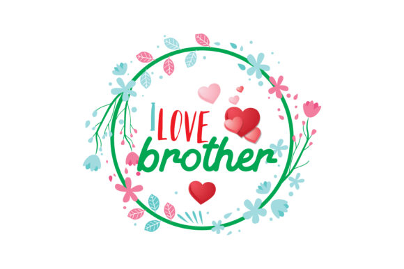 Download Free I Love Brother Quote Svg Cut Graphic By Thelucky Creative Fabrica for Cricut Explore, Silhouette and other cutting machines.