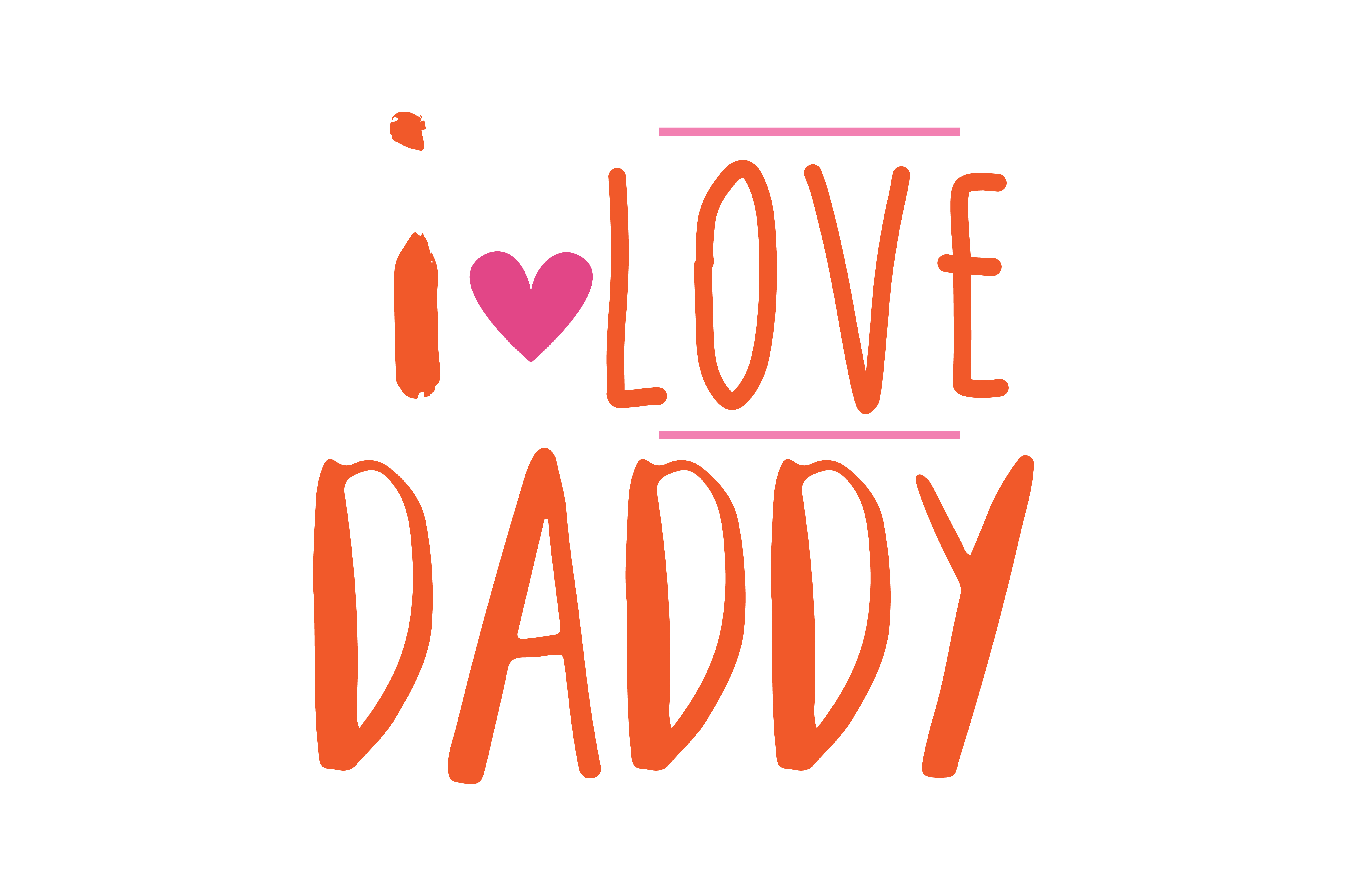 Download Free I Love Daddy Quote Svg Cut Graphic By Thelucky Creative Fabrica for Cricut Explore, Silhouette and other cutting machines.