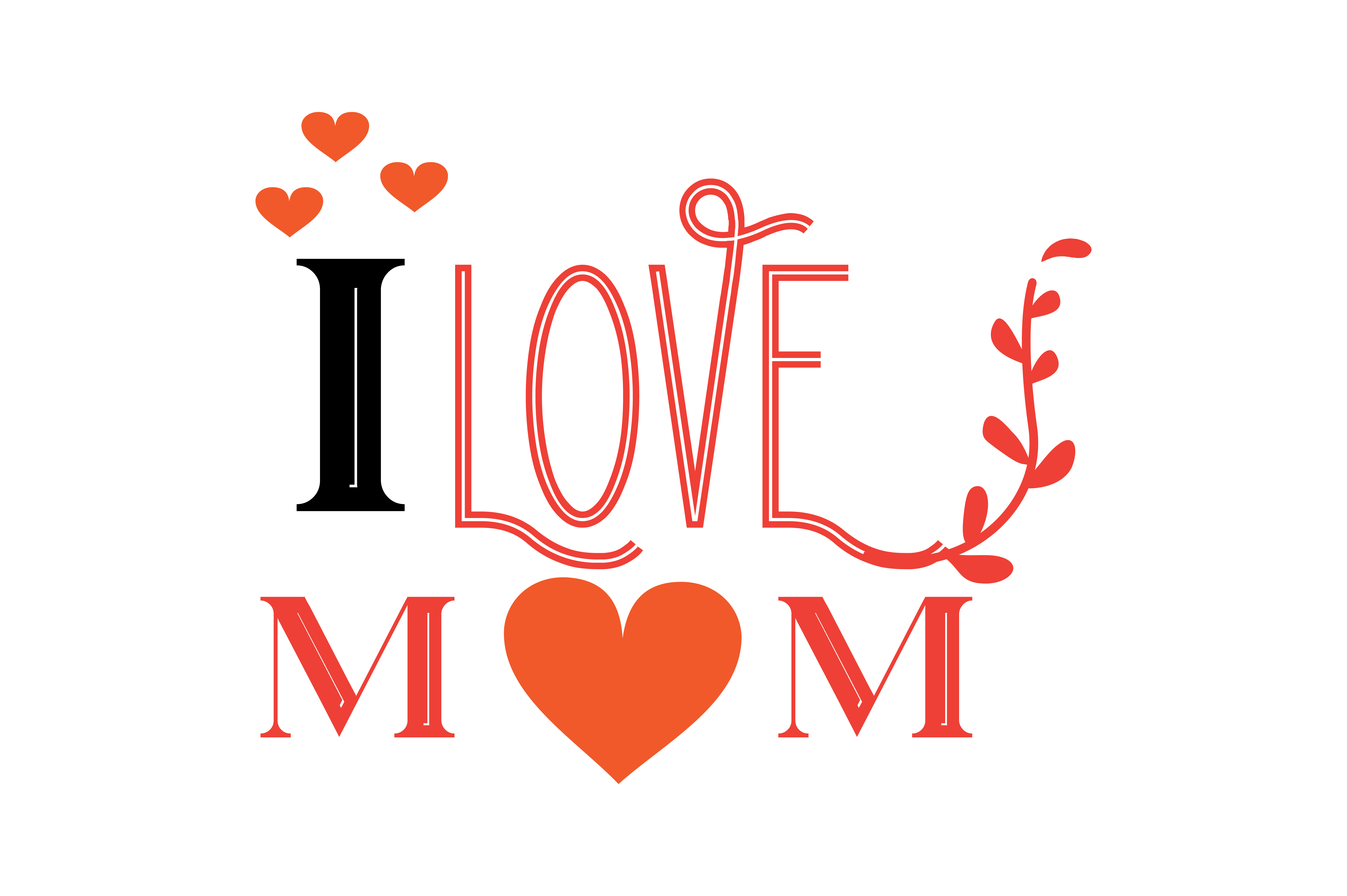 Download Free I Love Mom Quote Svg Cut Graphic By Thelucky Creative Fabrica for Cricut Explore, Silhouette and other cutting machines.