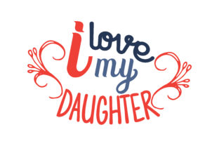 Download Free I Love My Daughter Quote Svg Cut Graphic By Thelucky Creative for Cricut Explore, Silhouette and other cutting machines.