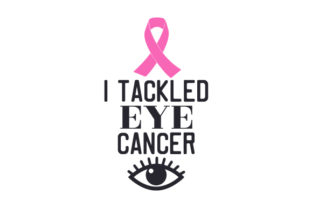 I Tackled Eye Cancer Craft Design By Creative Fabrica Crafts