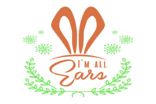 I'm All Ears Svg Graphic By summersSVG