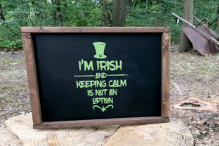 I'm Irish and Keeping Calm is Not an Option Graphic By summersSVG