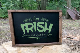 I'm Irish Sarcasm is Just Part of My Charm Graphic By summersSVG