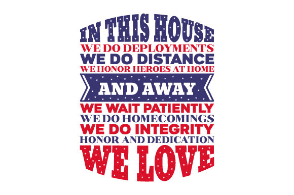 In This House We Do Deployments Military Craft Cut File By Creative Fabrica Crafts