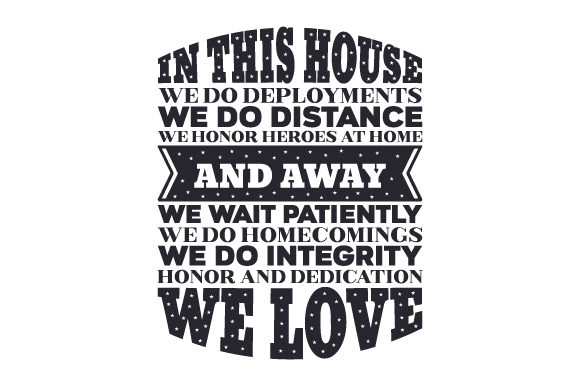In This House We Do Deployments Military Craft Cut File By Creative Fabrica Crafts - Image 2