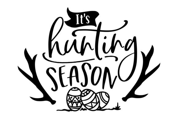 It's Hunting Season Craft Design By Creative Fabrica Crafts Image 1