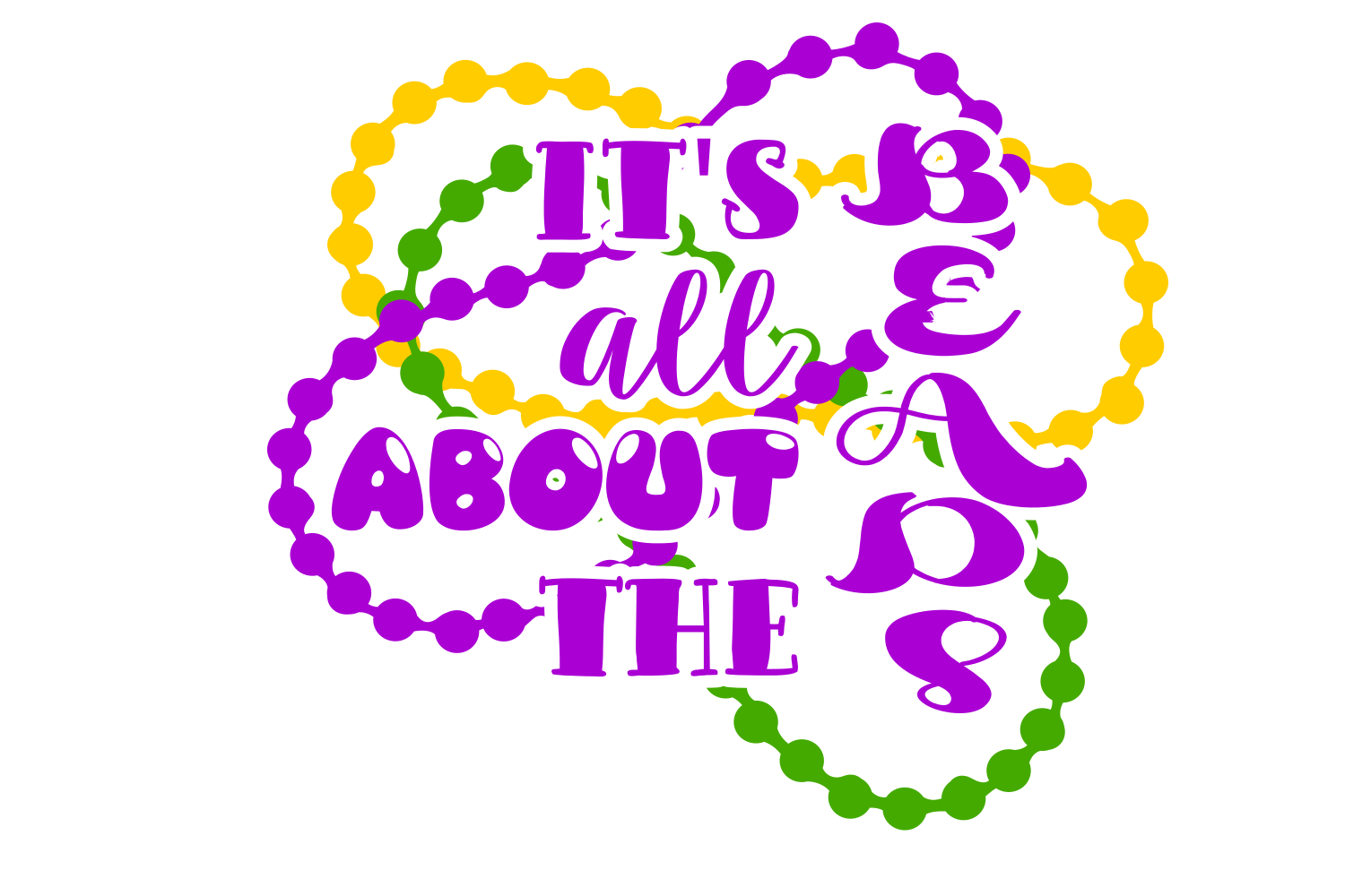 Download Free It S All About The Beads Svg Graphic By Auntie Inappropriate for Cricut Explore, Silhouette and other cutting machines.