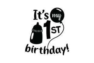 It's My First Birthday! Craft Design By Creative Fabrica Crafts
