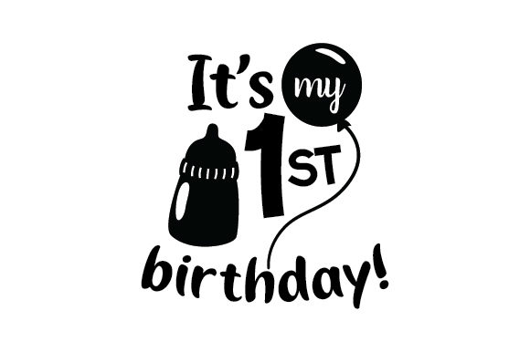 Download Free It S My First Birthday Svg Cut File By Creative Fabrica Crafts for Cricut Explore, Silhouette and other cutting machines.