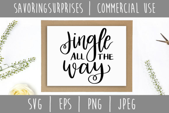 Jingle All the Way SVG Graphic Crafts By SavoringSurprises