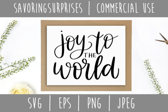 Joy to the World SVG Graphic Crafts By SavoringSurprises