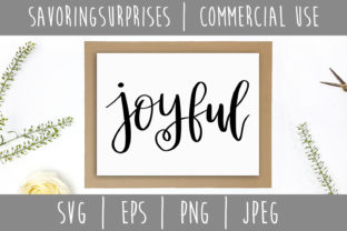 Download Free Joyful Hand Lettered Graphic By Savoringsurprises Creative Fabrica for Cricut Explore, Silhouette and other cutting machines.