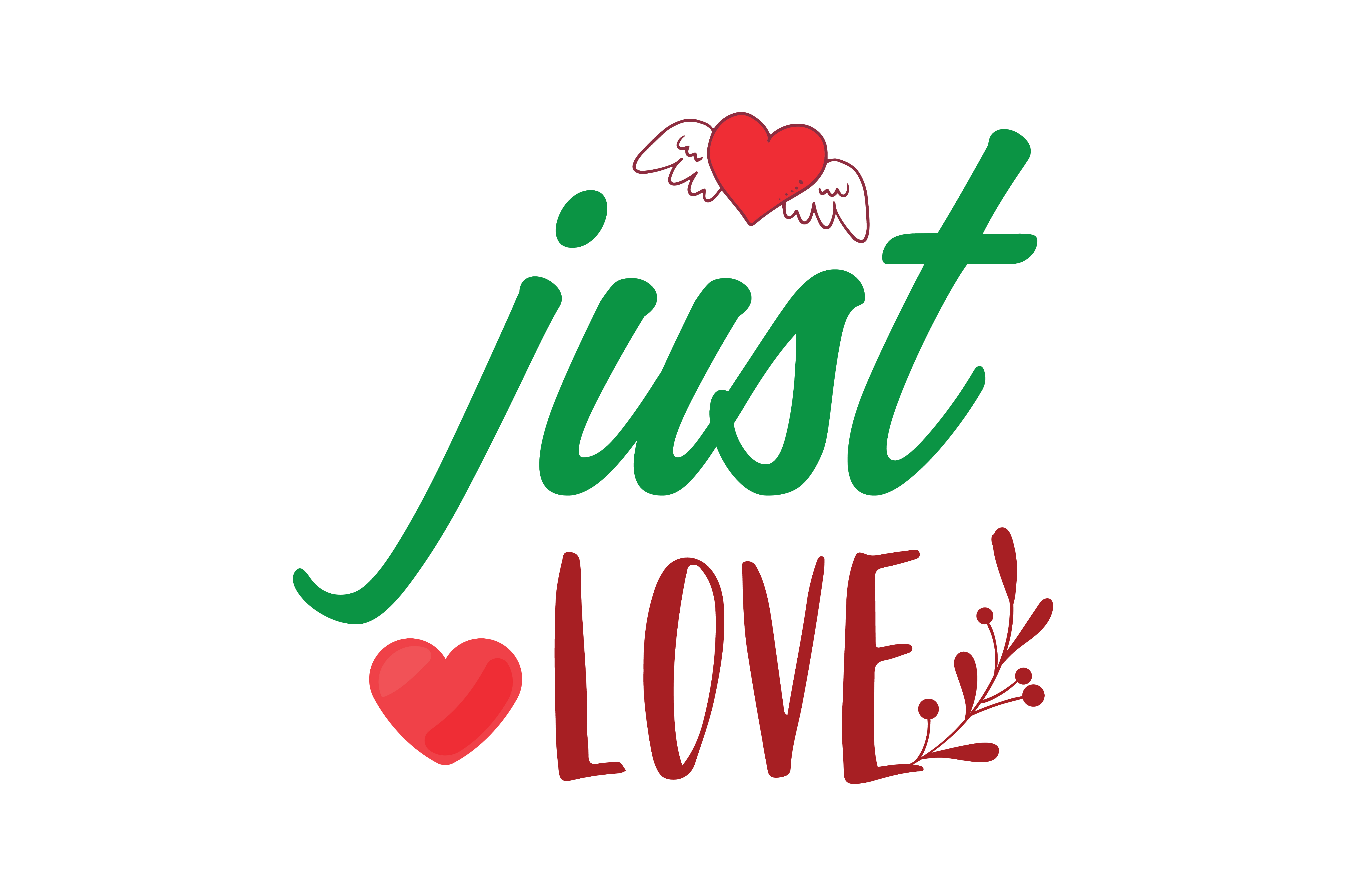 Download Free Just Love Quote Svg Cut Graphic By Thelucky Creative Fabrica for Cricut Explore, Silhouette and other cutting machines.