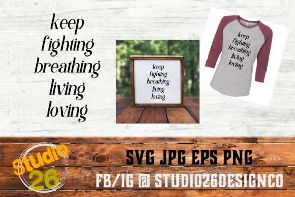 Download Free Keep Fighting Suicide Prevention Svg Graphic By Studio 26 Design for Cricut Explore, Silhouette and other cutting machines.