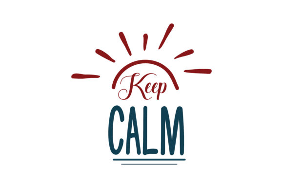 Download Free Keep Calm Quote Svg Cut Graphic By Thelucky Creative Fabrica SVG Cut Files