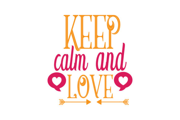 Download Free Keep Calm And Love Quote Svg Cut Grafico Por Thelucky Creative for Cricut Explore, Silhouette and other cutting machines.