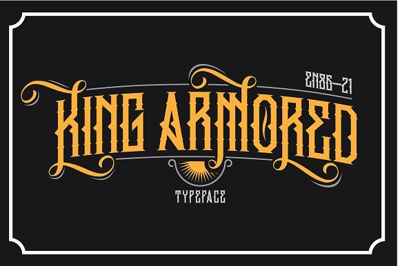 King Armored Blackletter Font By EN86-21