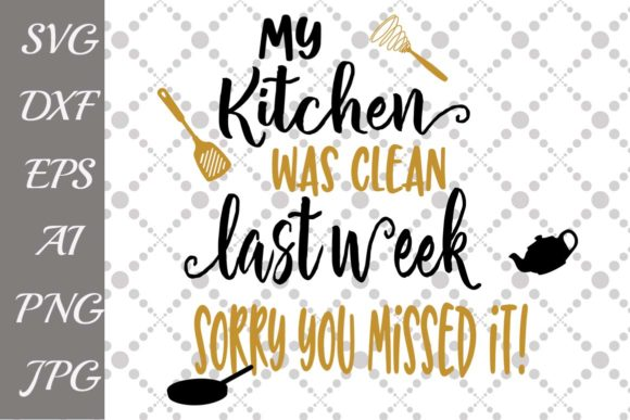 Kitchen Quotes Svg Graphic By prettydesignstudio Image 1