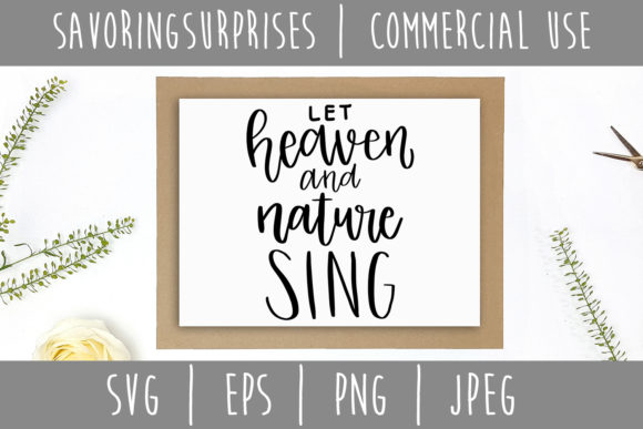 Let Heaven and Nature Sing SVG Graphic Crafts By SavoringSurprises