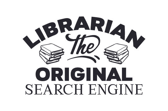 Librarian The Original Search Engine Svg Cut File By Creative