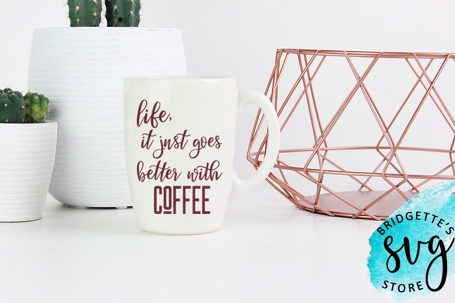 Life It Just Goes Better With Coffee Svg Graphic By Luxmauve