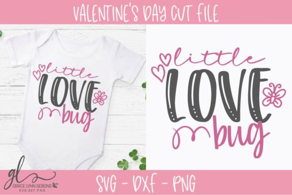 Little Love Bug - Valentine's Day SVG Graphic Crafts By GraceLynnDesigns