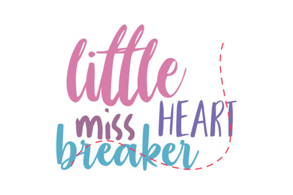 Little Miss Heart Breaker Quote Svg Cut Graphic By Thelucky Creative Fabrica