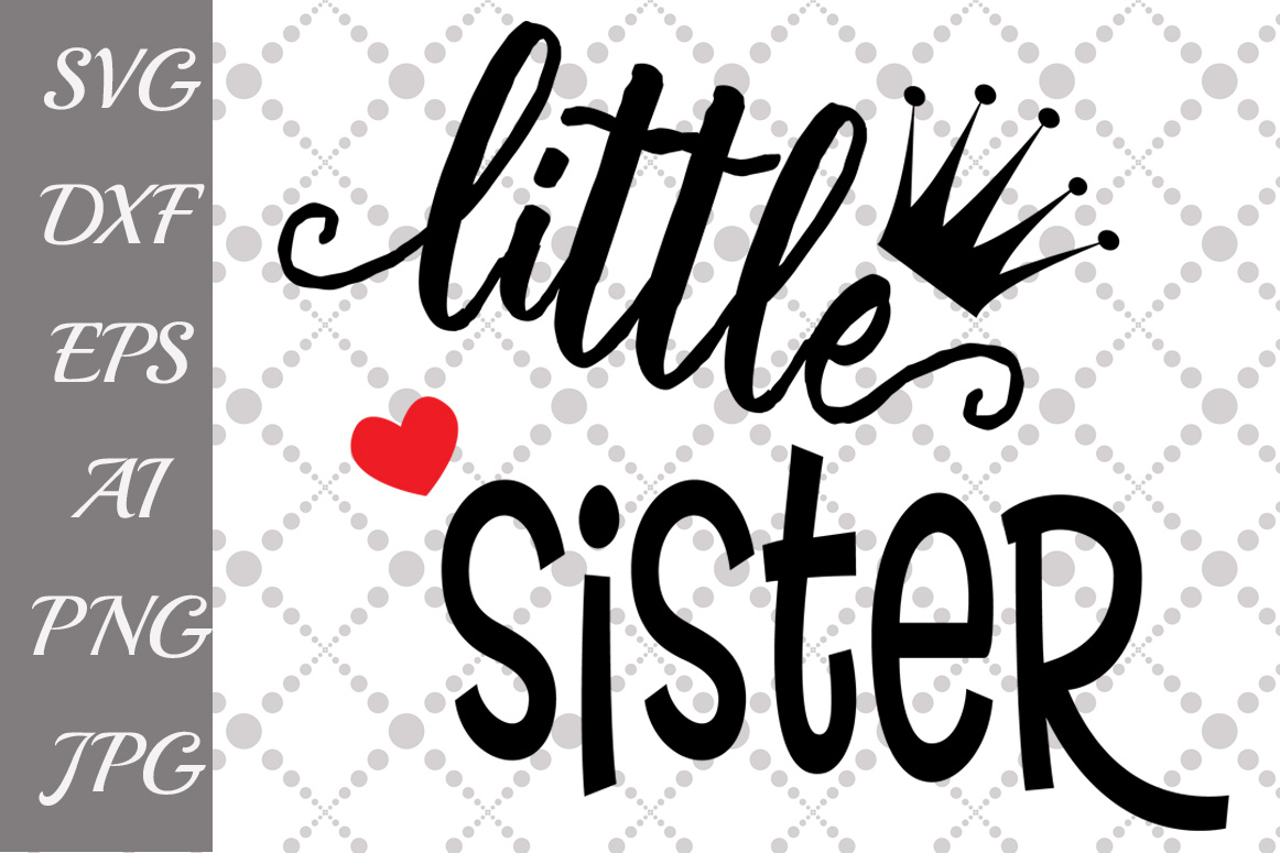 Download Free Little Sister Grafik Von Prettydesignstudio Creative Fabrica for Cricut Explore, Silhouette and other cutting machines.