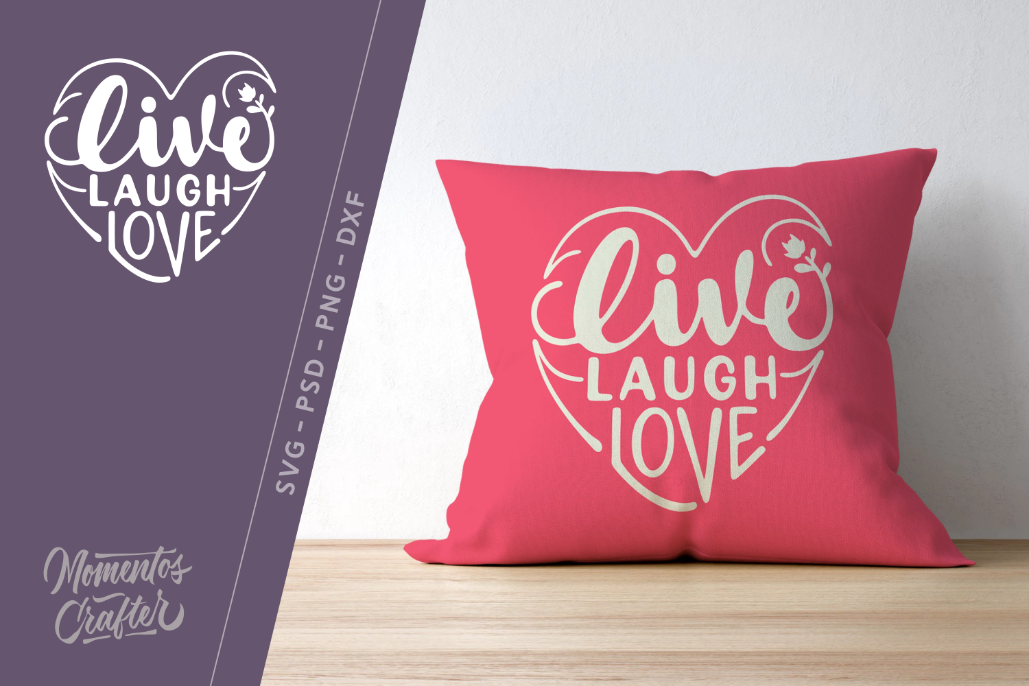 Download Free Live Laugh Love Graphic By Momentos Crafter Creative Fabrica for Cricut Explore, Silhouette and other cutting machines.