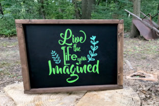 Live the Life You Imagined Svg Graphic By summersSVG