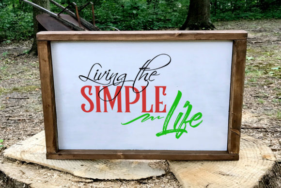 Download Free Living The Simple Life Graphic By Summerssvg Creative Fabrica for Cricut Explore, Silhouette and other cutting machines.