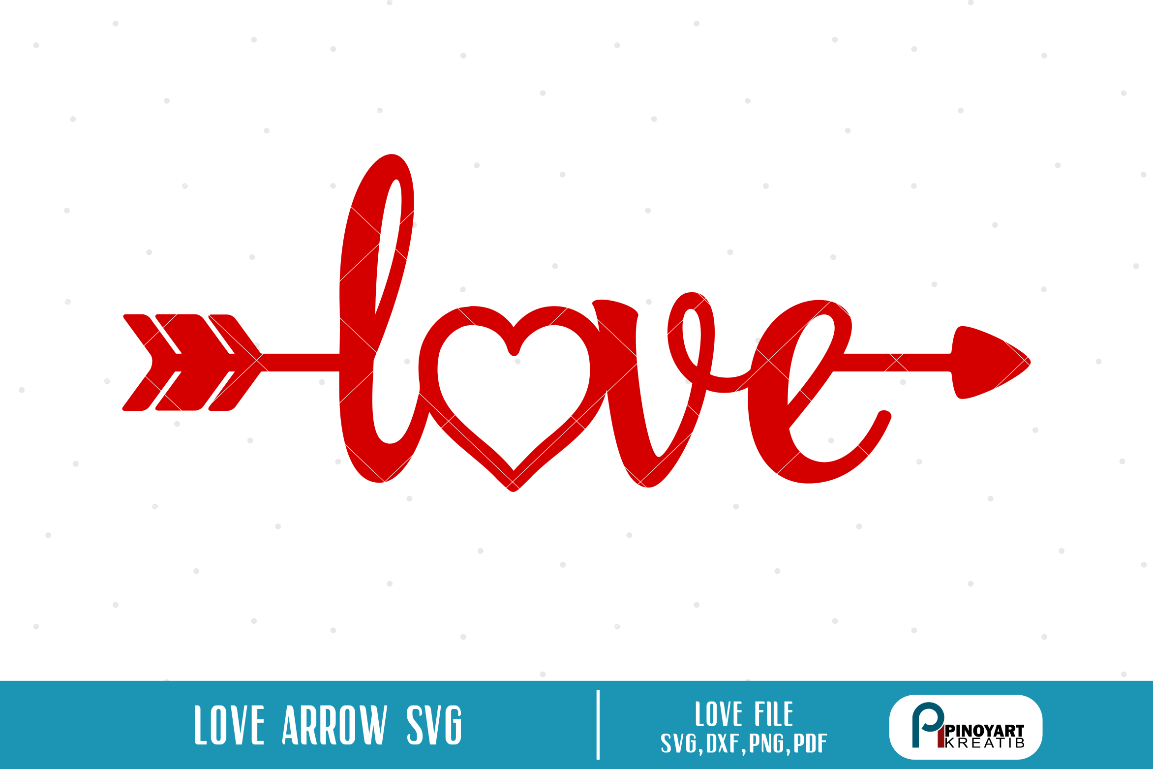Download Free Love Arrow Graphic By Pinoyartkreatib Creative Fabrica for Cricut Explore, Silhouette and other cutting machines.