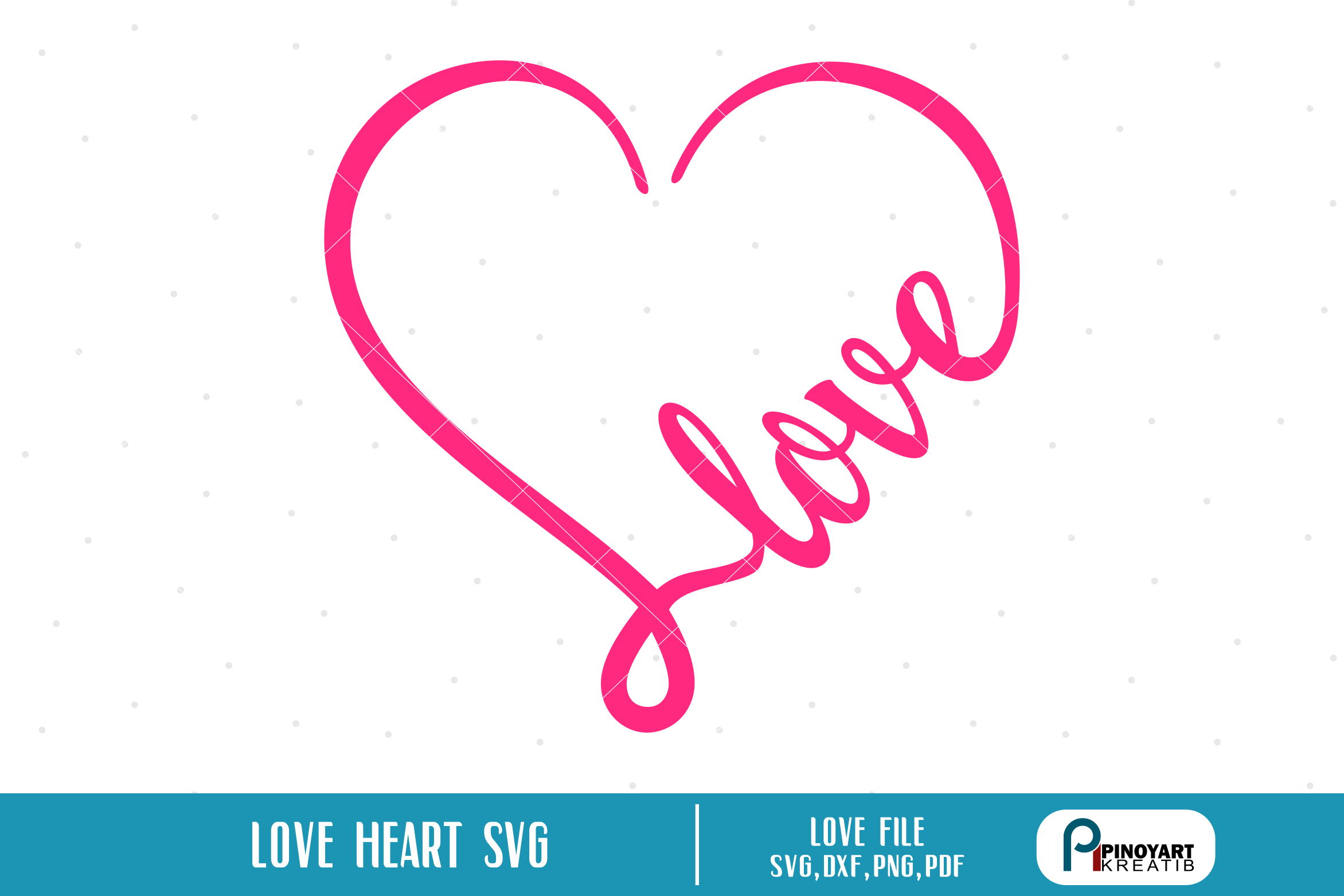 Download Free Love Heart Graphic By Pinoyartkreatib Creative Fabrica for Cricut Explore, Silhouette and other cutting machines.