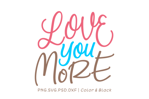 Print on Demand: Love You More Graphic Crafts By Momentos Crafter