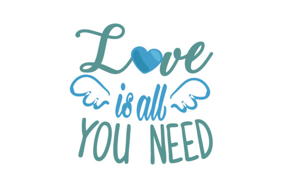 Download Free Love Is All You Need Quote Svg Cut Graphic By Thelucky Creative Fabrica for Cricut Explore, Silhouette and other cutting machines.