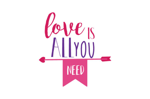 Download Free Love Is All You Need Quote Svg Cut Graphic By Thelucky for Cricut Explore, Silhouette and other cutting machines.