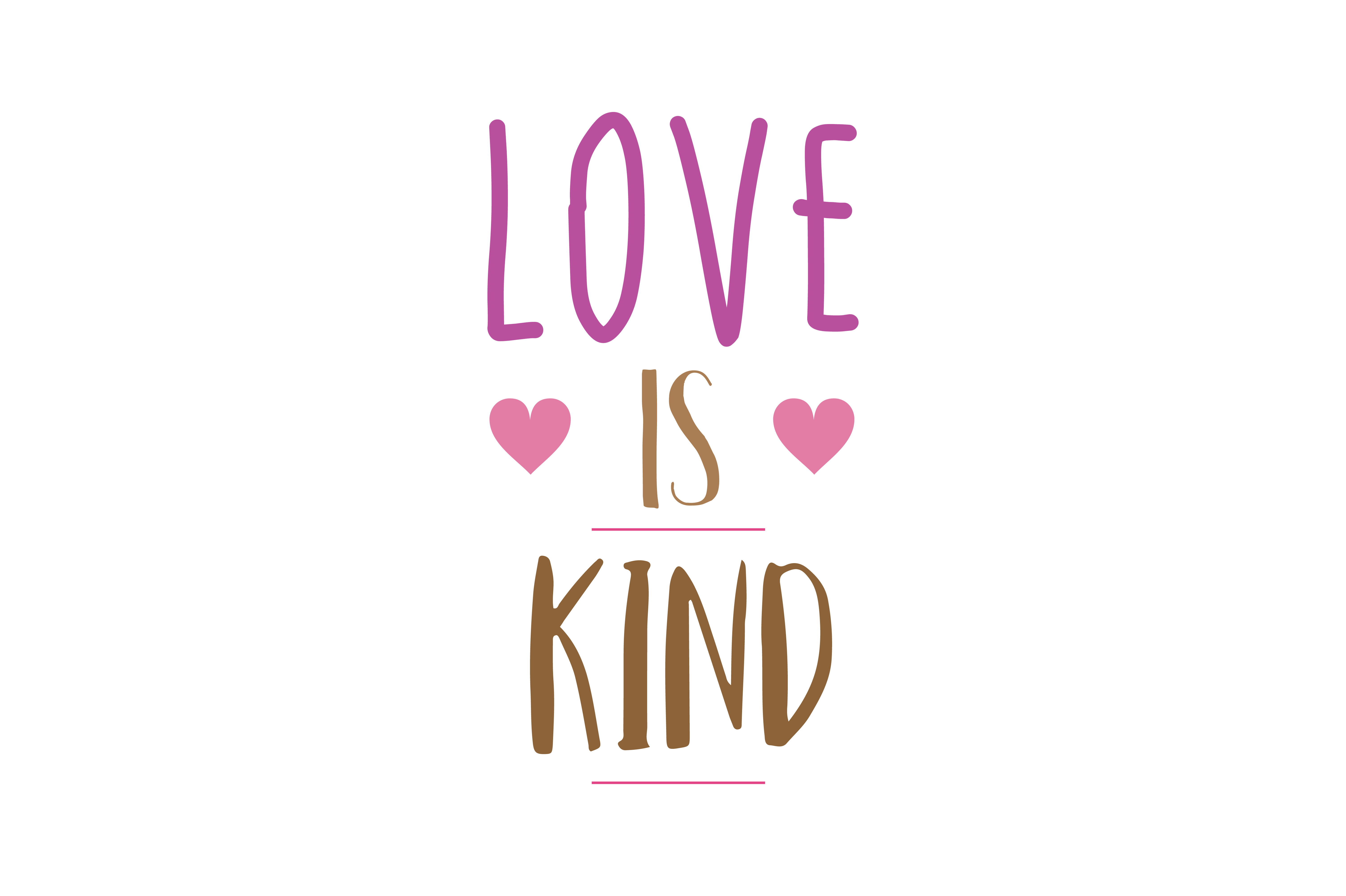 Download Free Love Is Kind Quote Svg Cut Graphic By Thelucky Creative Fabrica for Cricut Explore, Silhouette and other cutting machines.