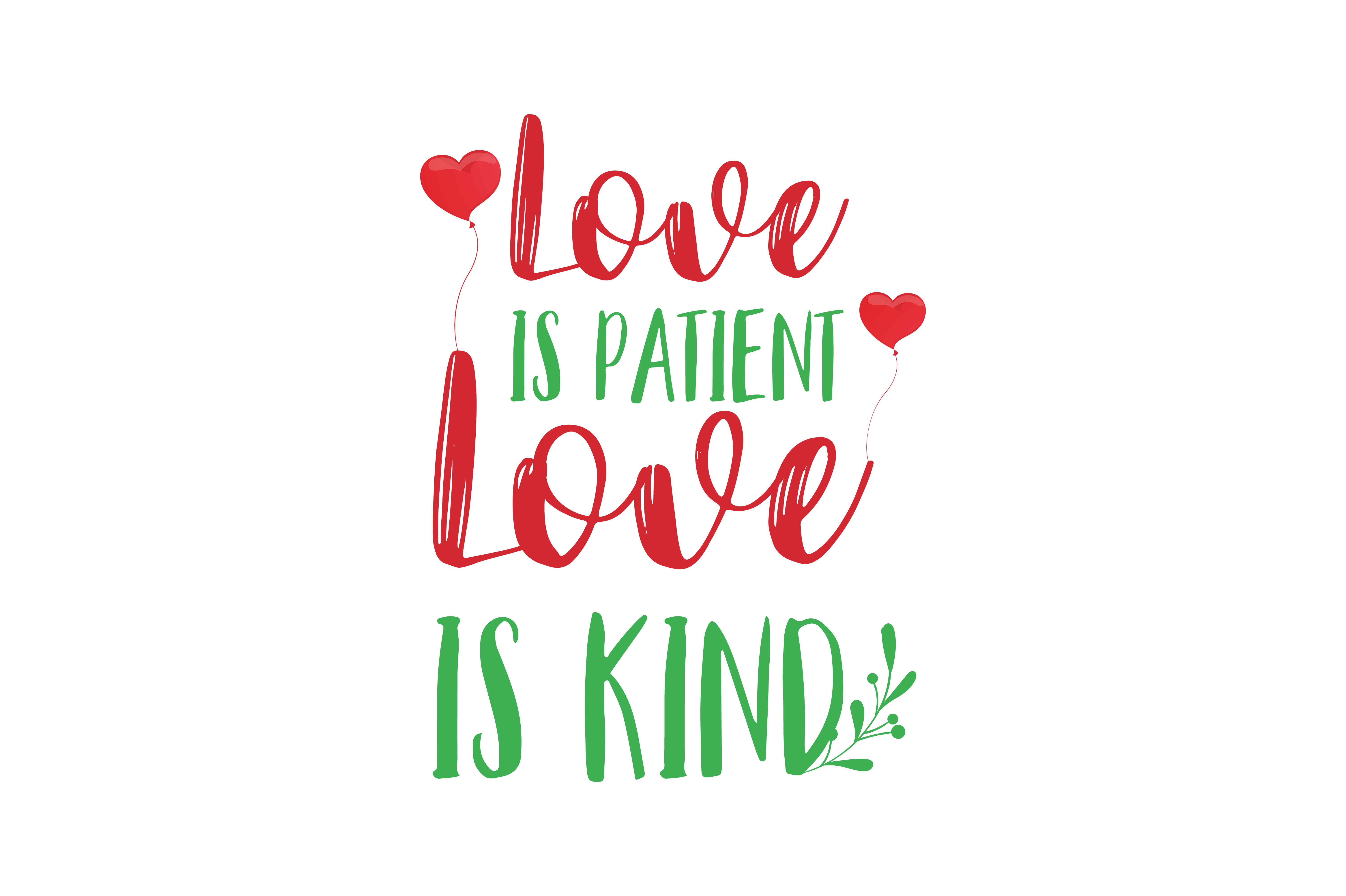 Download Free Love Is Patient Love Is Kind Quote Svg Cut Graphic By Thelucky for Cricut Explore, Silhouette and other cutting machines.