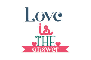Download Free Love Is The Answer Quote Svg Cut Graphic By Thelucky Creative for Cricut Explore, Silhouette and other cutting machines.