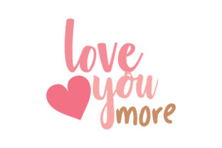 Download Free Love You More Quote Svg Cut Grafico Por Thelucky Creative Fabrica for Cricut Explore, Silhouette and other cutting machines.