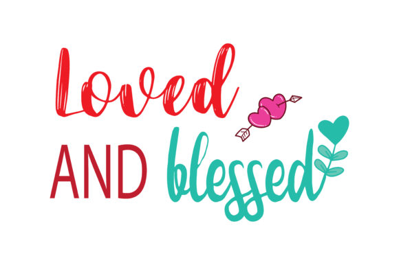 Download Free Loved And Blessed Quote Svg Cut Graphic By Thelucky Creative for Cricut Explore, Silhouette and other cutting machines.