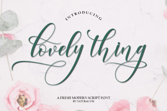Lovely Thing Script & Handwritten Font By Natural Ink