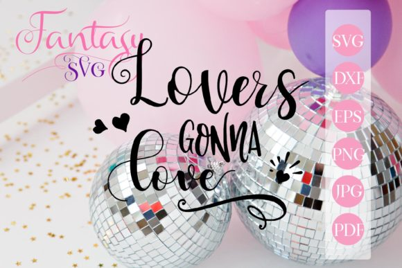 Download Free Lovers Gonna Love Svg Graphic By Fantasy Svg Creative Fabrica for Cricut Explore, Silhouette and other cutting machines.